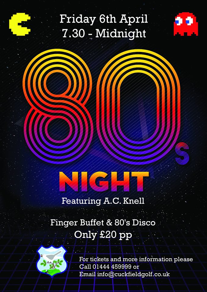 80's Night at Cuckfield Golf Club